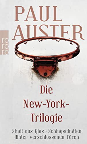 Die New York Trilogie: Paul Auster