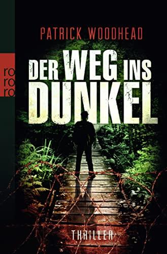 9783499258671: Der Weg ins Dunkel