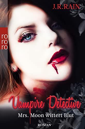 9783499259272: Vampire Detective. Mrs. Moon wittert Blut