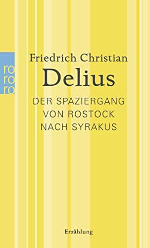9783499259937: Der Spaziergang von Rostock nach Syrakus: Werkausgabe in Einzelbänden: 25993