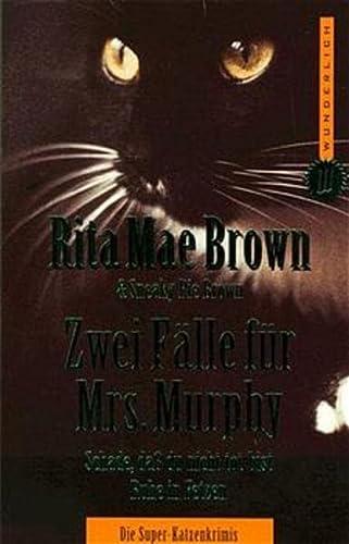 9783499260810: Zwei Fälle für Mrs. Murphy. Schade, daß du nicht tot bist. Ruhe in Fetzen.