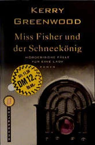 9783499261039: Miss Fisher und der Schneekönig. Mörderische Fälle für eine Lady. Roman