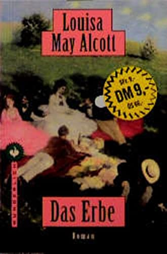 Das Erbe - Alcott, Louisa May
