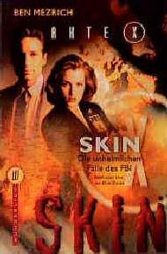 9783499262074: Akte X. Skin. Die unheimlichen Fälle des FBI.