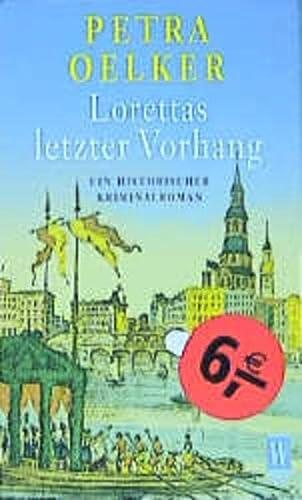 9783499263910: Lorettas letzter Vorhang.