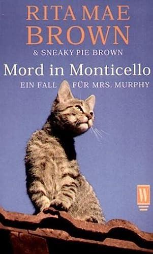 9783499264108: Mord in Monticello. Ein Fall für Mrs. Murphy.