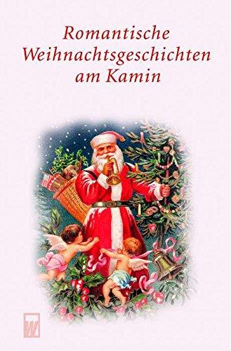 9783499265266: Romantische Weihnachtsgeschichten am Kamin