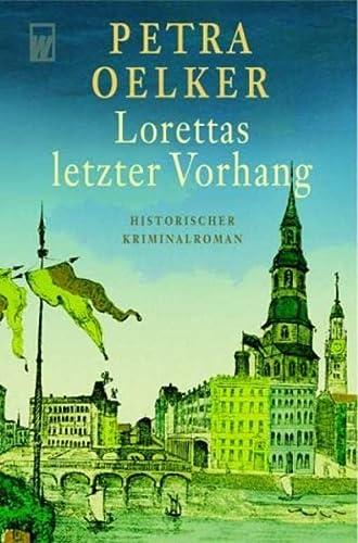 9783499265433: Lorettas letzter Vorhang.
