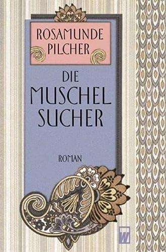 Die Muschelsucher - Pilcher, Rosamunde und Jürgen Abel