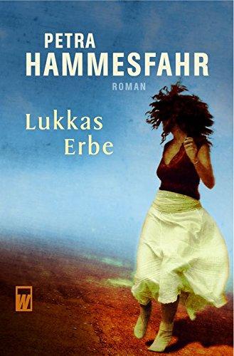 aa9d48afeda51e 9783499266157  Lukkas Erbe - ZVAB - Petra Hammesfahr  3499266156