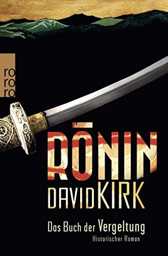 9783499266522: Ronin. Das Buch der Vergeltung