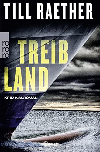 9783499266706: Treibland