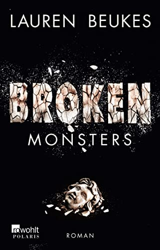 9783499267048: Broken Monsters