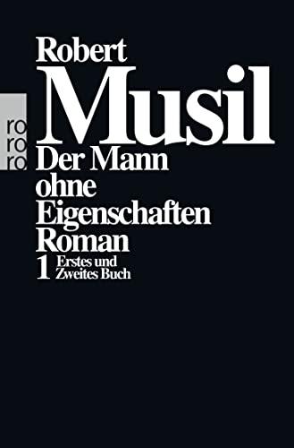 Der Mann Ohne Eigenschaften 1: Musil, Robert