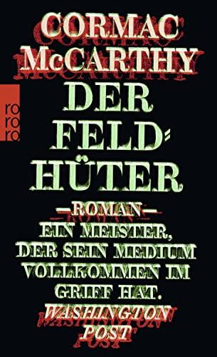 9783499267987: Der Feldhüter
