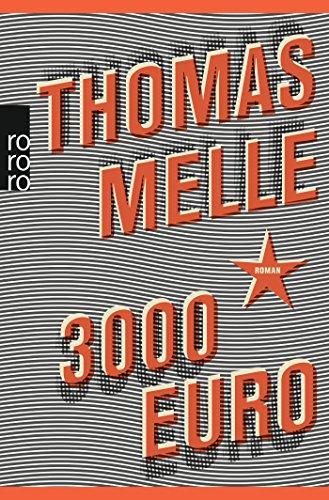 3000 Euro (German Edition): Melle, Thomas
