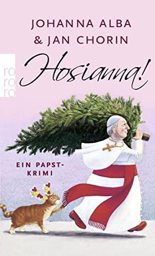 9783499269271: Hosianna!: Ein Papst-Krimi