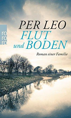 9783499269363: Flut und Boden: Roman einer Familie
