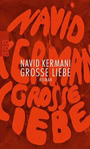 9783499269707: Grosse Liebe