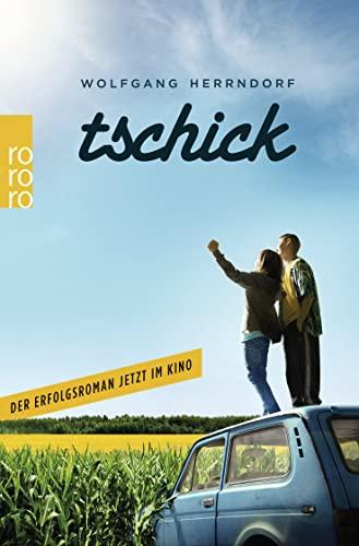 9783499272578: Tschick. Das Buch zum Film