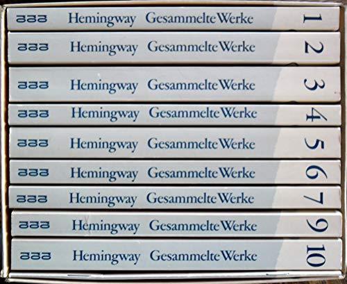 Gesammelte Werke in 10 Bänden: Hemingway, Ernest