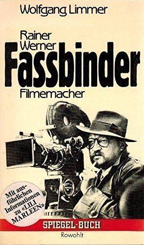 9783499330087: Rainer Werner Fassbinder, Filmemacher (Spiegel-Buch)