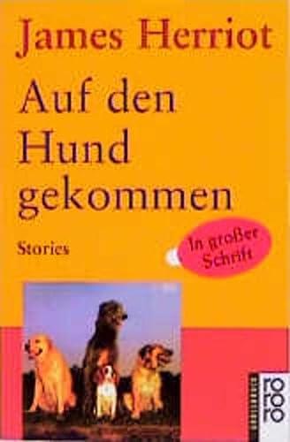 9783499331411: Auf den Hund gekommen, Groádruck