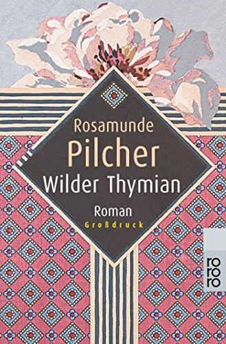 9783499331503: Wilder Thymian. Großdruck.