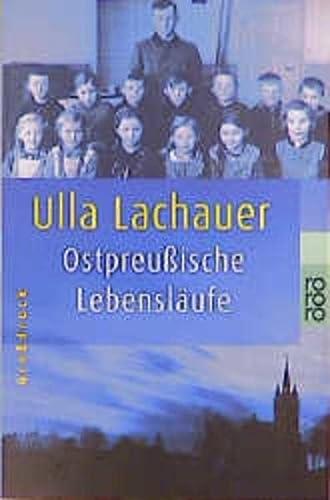 Ostpreußische Lebensläufe.: Lachauer, Ulla