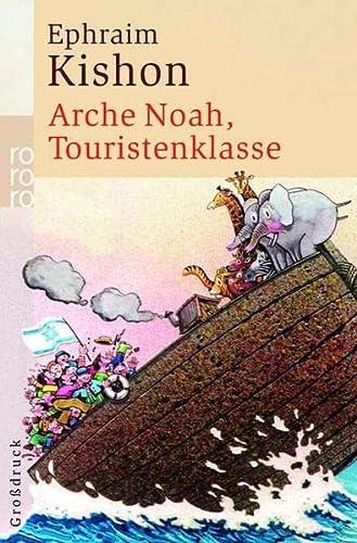 9783499332067: Arche Noah, Touristenklasse. Großdruck.