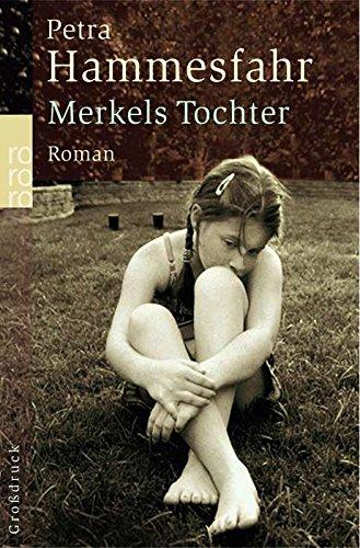 9783499332135: Merkels Tochter. Großdruck.