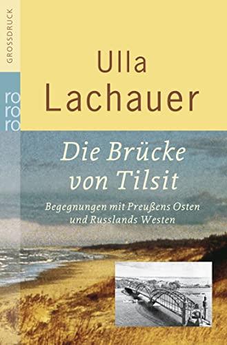 Die Brucke von Tilsit: Lachauer, Ulla