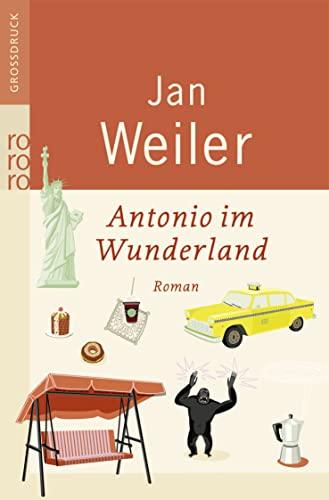 Antonio im Wunderland. Großdruck: Rowohlt Taschenbuch Verla