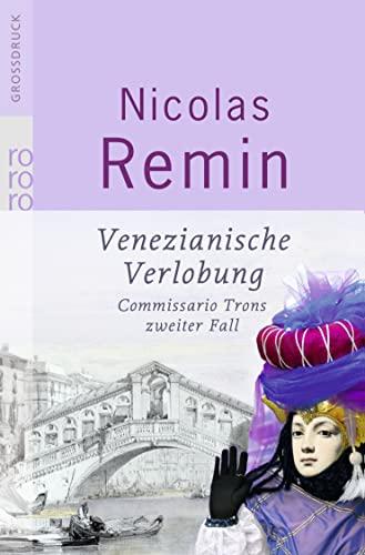 9783499332593: Venezianische Verlobung. Großdruck: Commissario Trons zweiter Fall