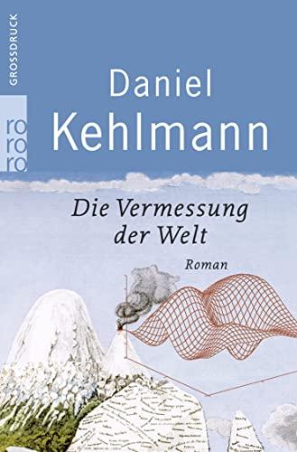 9783499332708: Die Vermessung Der Welt Grossdruck (German Edition)