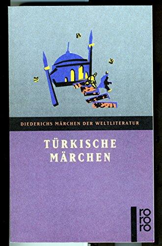 9783499350924: Türkische Märchen
