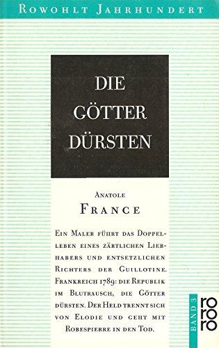 Die Götter dürsten [Rowohlt Jahrhundert 3].: France, Anatole