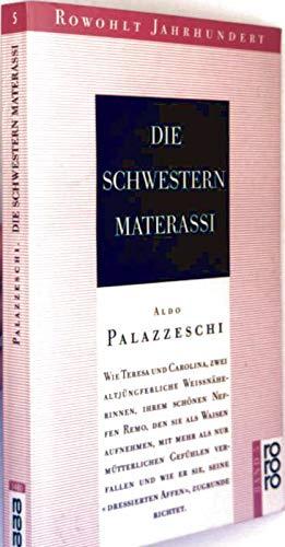 Die Schwestern Materassi : Roman. Aus d.: Palazzeschi, Aldo: