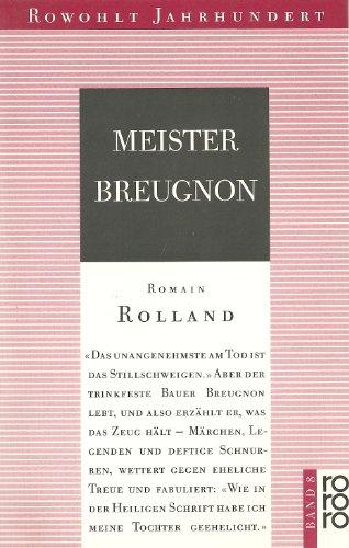 Meister Breugnon Roman: Rolland, Romain