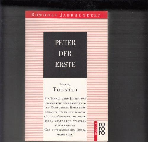 Peter der Erste. Roman: Tolstoi, Alexej
