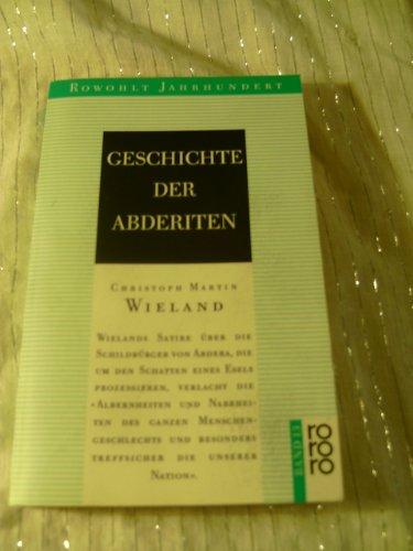 Geschichte Der Abderiten: Roman: Wieland-christoph-martin