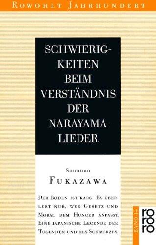 9783499400148: Schwierigkeiten beim Verst�ndnis der Narayama-Lieder. Erz�hlung