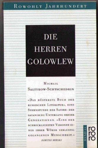 Die Herren Golowlew. Roman: Michail Saltykow-Schtschedrin