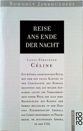 9783499400988: Reise ans Ende der Nacht. (7568 754). Roman