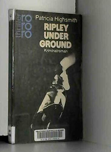 9783499423277: Ripley Under Ground.
