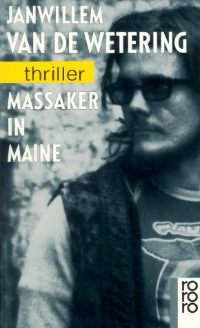 Massaker in Maine. (Tb) Roman (rororo thriller Band Nr. 2503)