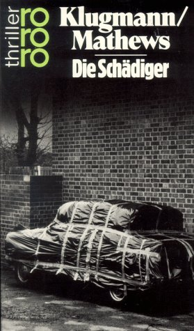 Die Sch?diger: Klugmann, Norbert