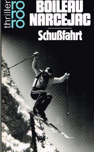 9783499427947: Schussfahrt