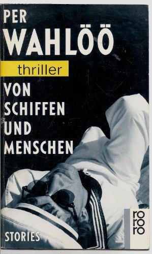 9783499428890: Von Schiffen und Menschen. Stories