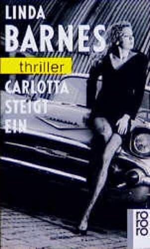 9783499429170: Carlotta steigt ein